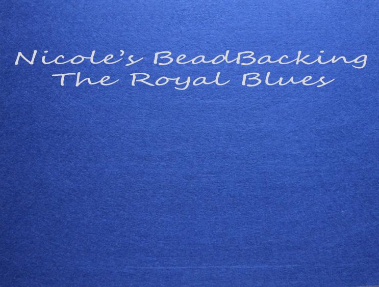 Nicole's Bead Backing - The Royal Blues
